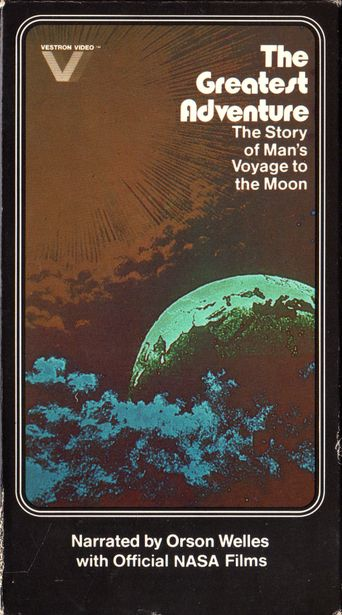 The Greatest Adventure--The Story of Man's Voyage to the Moon Poster