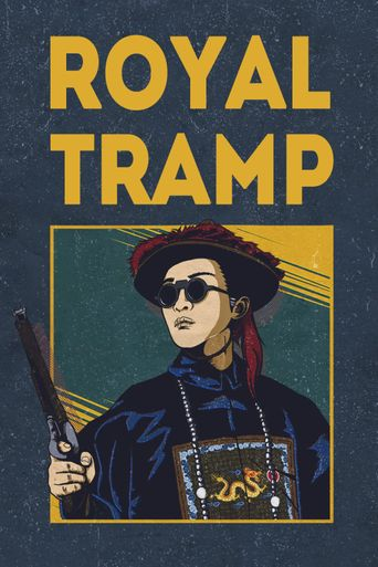 Royal Tramp Poster