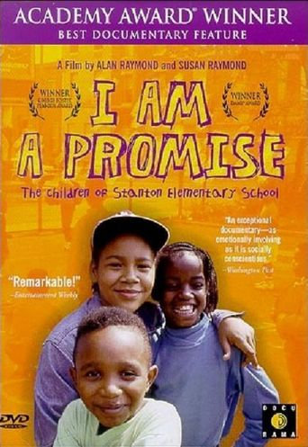 I Am a Promise: The Children of Stanton Elementary School Poster