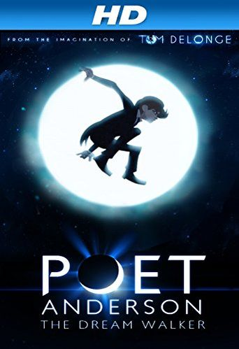 Poet Anderson: The Dream Walker Poster