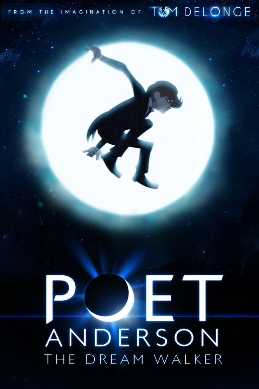 Poet Anderson: The Dream Walker Poster