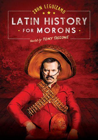 John Leguizamo's Latin History for Morons Poster