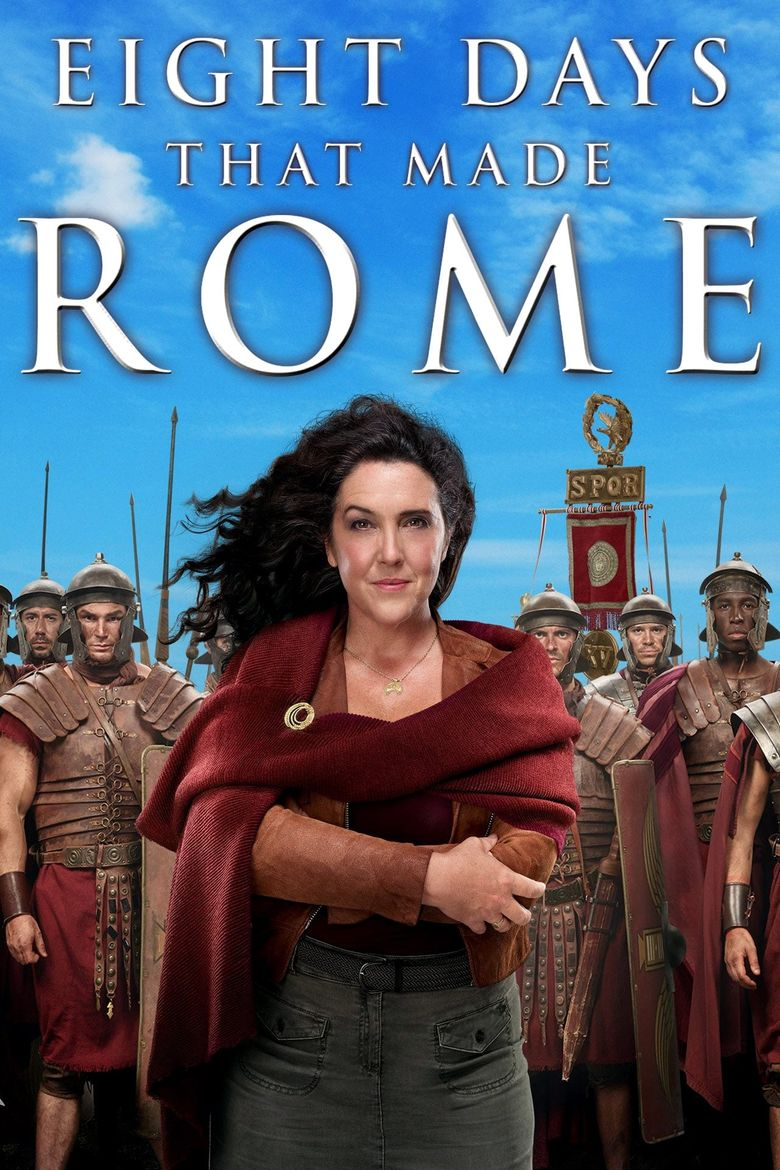 8 Days That Made Rome Poster