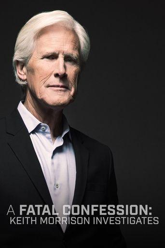 A Fatal Confession: Keith Morrison Investigates Poster