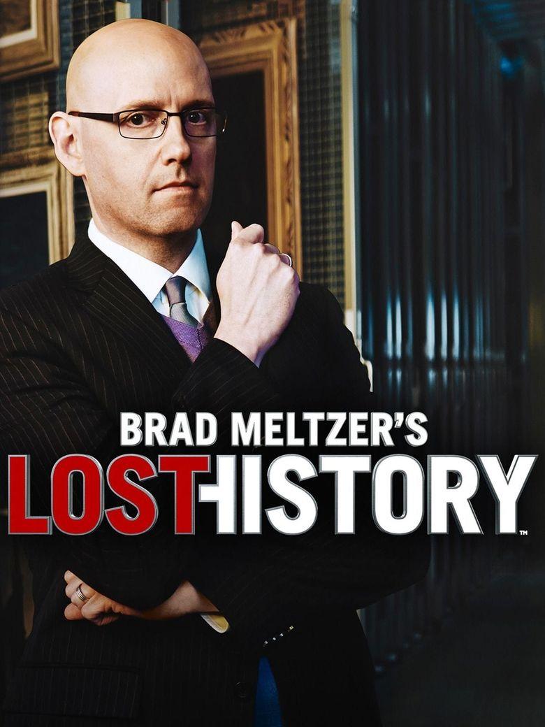 Brad Meltzer's Lost History Poster