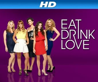 Eat, Drink, Love Poster