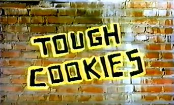Tough Cookies Poster