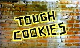 Tough Cookies Poster