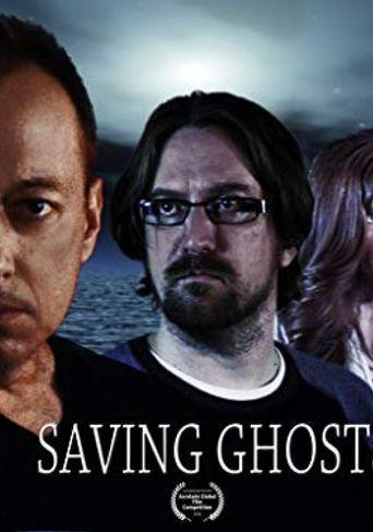 Watch Saving Ghosts