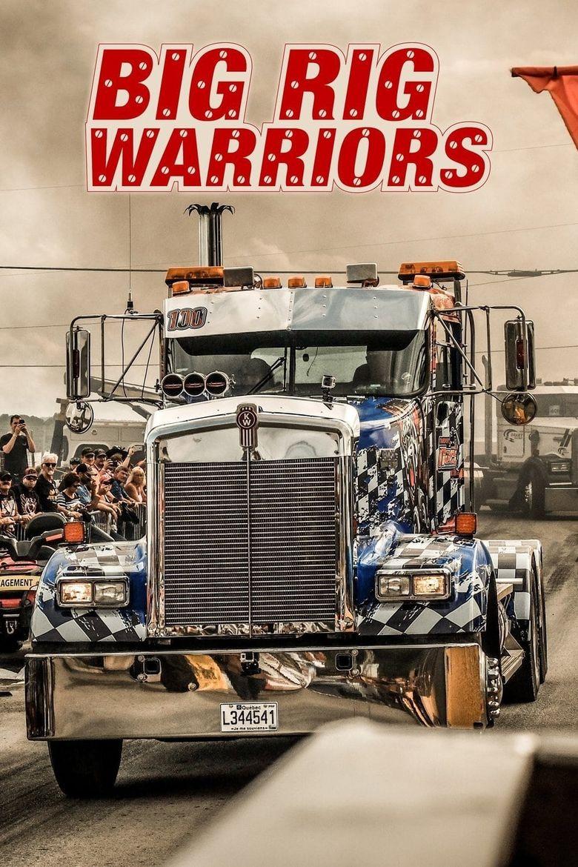 Big Rig Warriors Poster