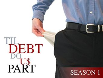 Til Debt Do Us Part Poster