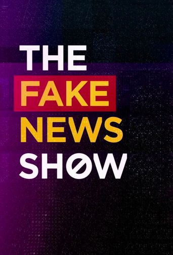The Fake News Show Poster