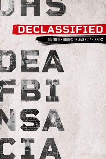 Declassified: Untold Stories of American Spies Poster