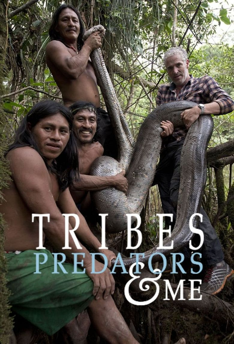 Tribes, Predators, and Me Poster