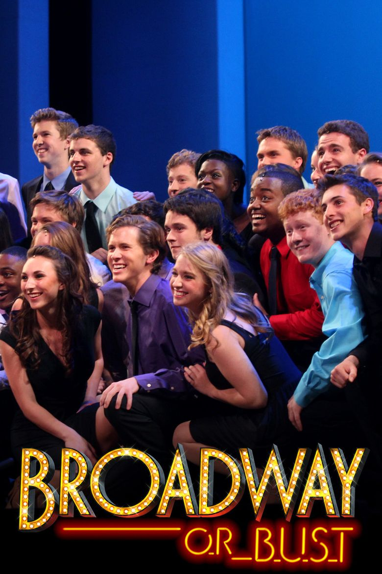 Broadway or Bust Poster