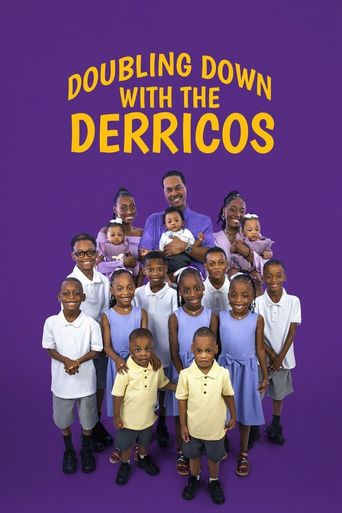 Doubling Down with the Derricos Poster