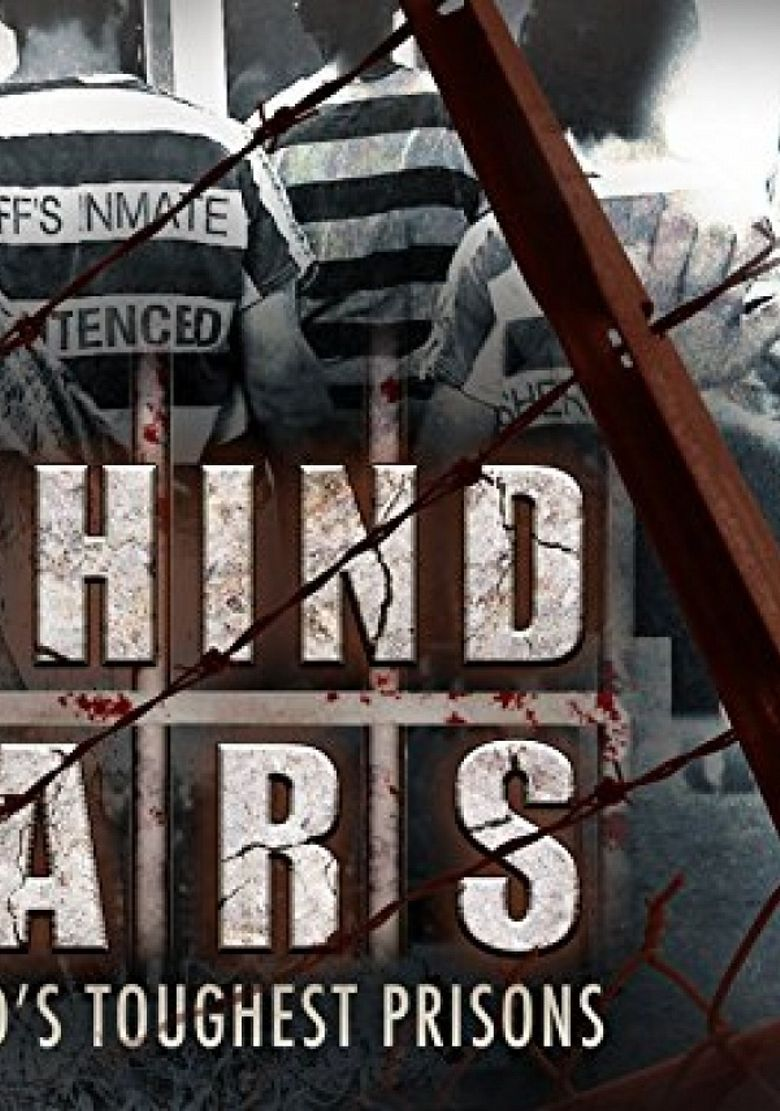 Behind Bars: The World's Toughest Prisons Poster