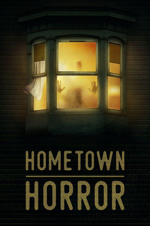 Hometown Horror Poster
