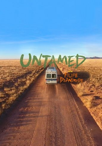 Untamed with Filipe DeAndrade Poster
