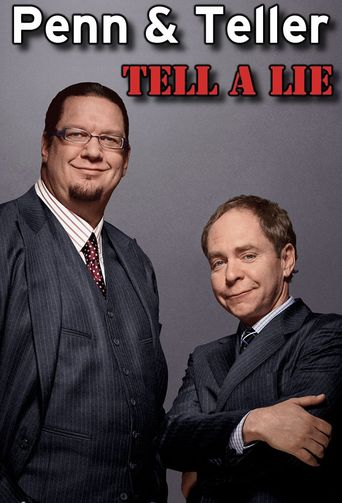 Penn & Teller Tell a Lie Poster