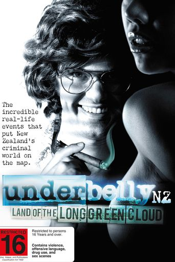 Underbelly NZ: Land of the Long Green Cloud Poster