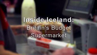 Inside Iceland: Britain's Budget Supermarket Poster