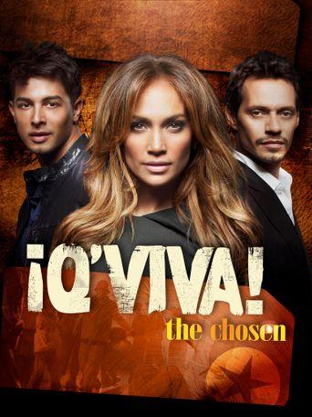 Q'Viva! The Chosen Poster