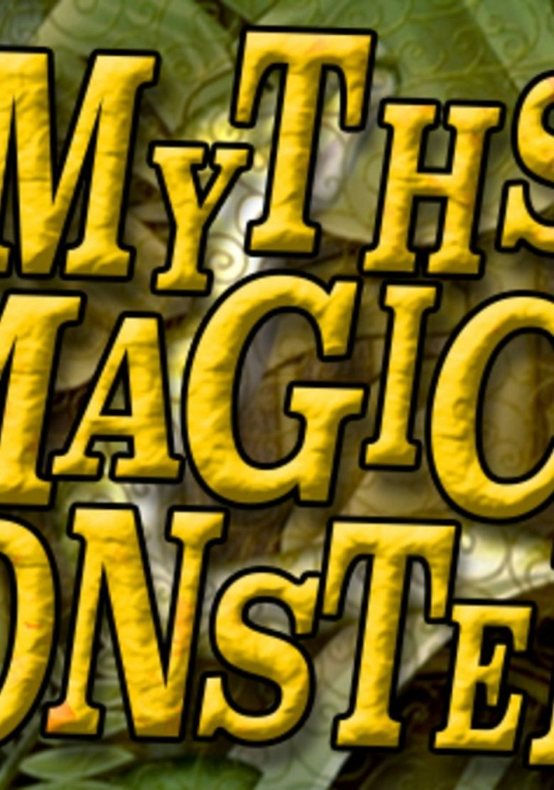 Myths, Magic & Monsters Poster
