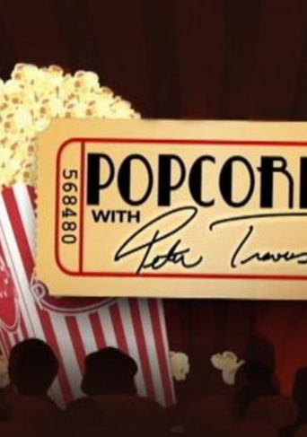 Popcorn With Peter Travers Poster