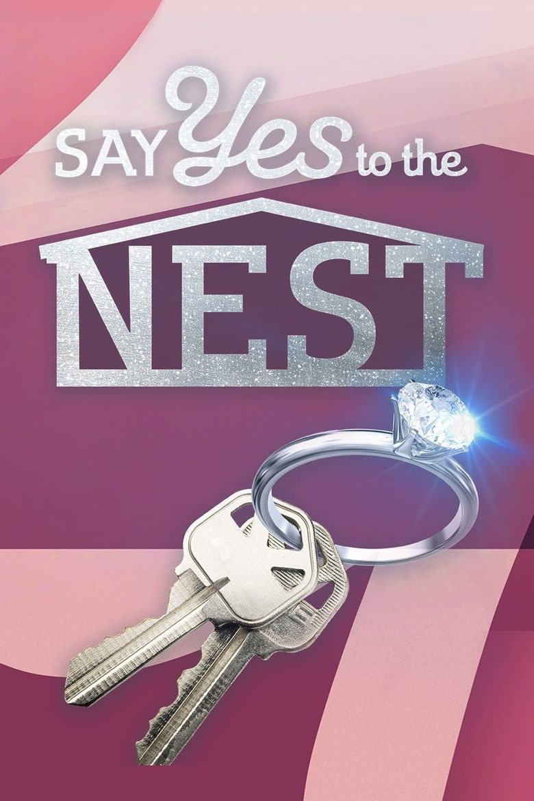 Say Yes to the Nest Poster