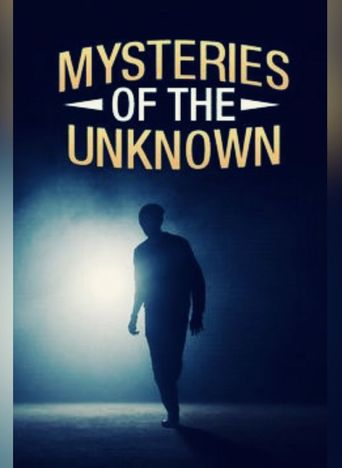 Mysteries of the Unknown Poster
