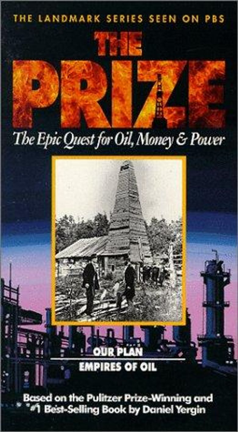 The Prize - The Epic Quest for Oil, Money and Power Poster