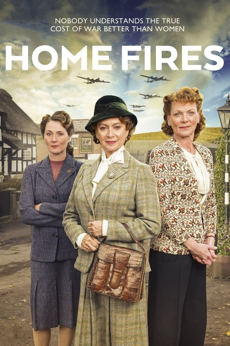 Home Fires Poster