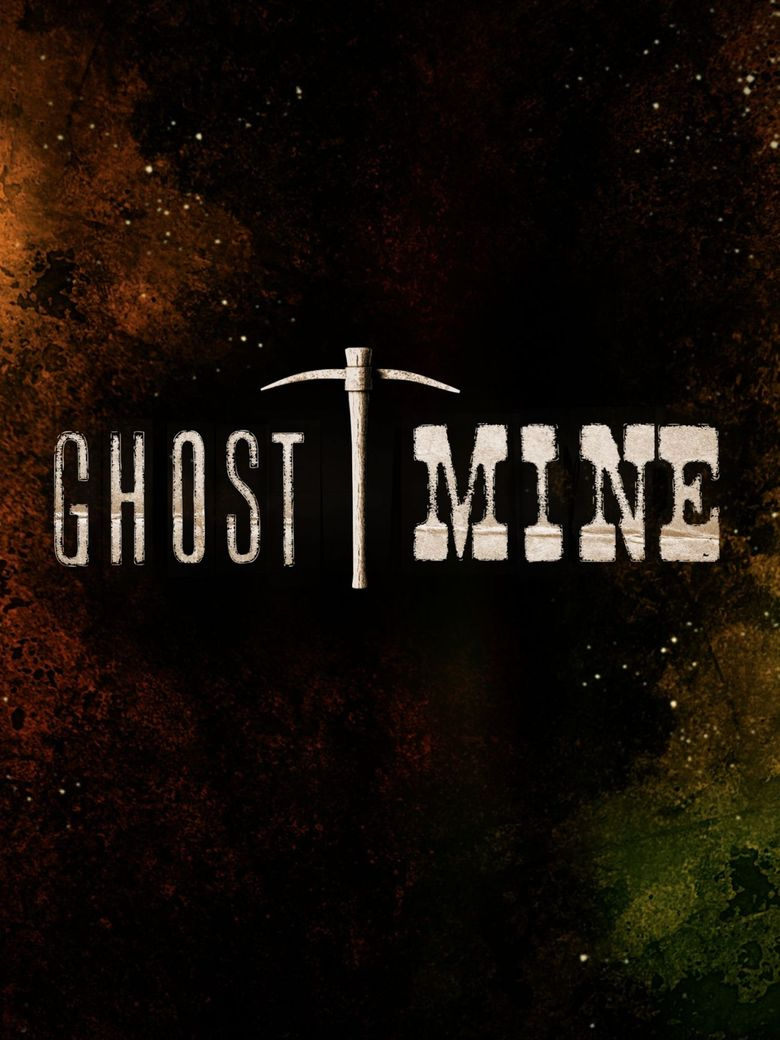 Ghost Mine Poster