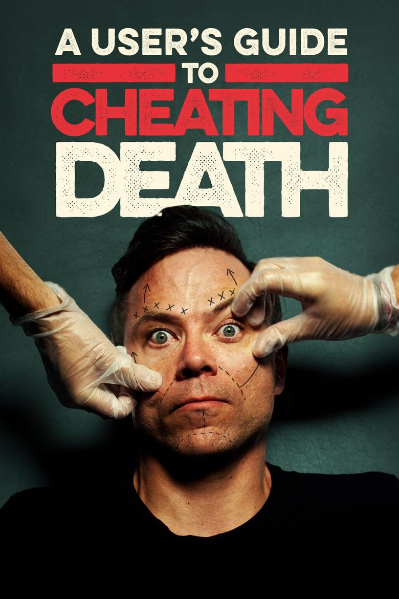 A User's Guide to Cheating Death Poster