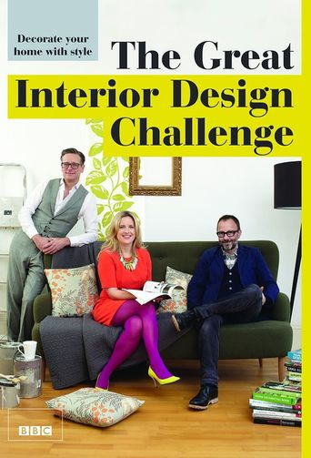 The Great Interior Design Challenge Poster