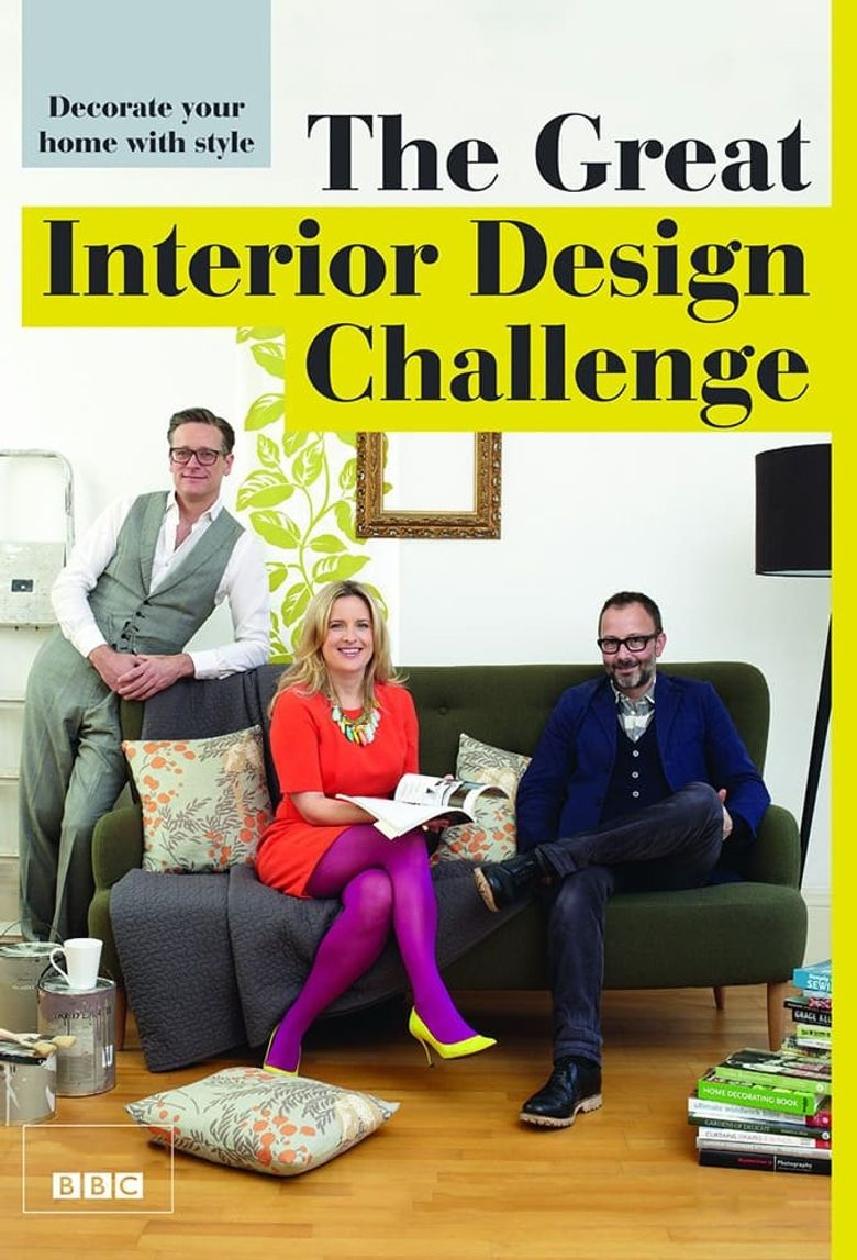 The Great Interior Design Challenge Where To Watch Every Episode Streaming Online Reelgood
