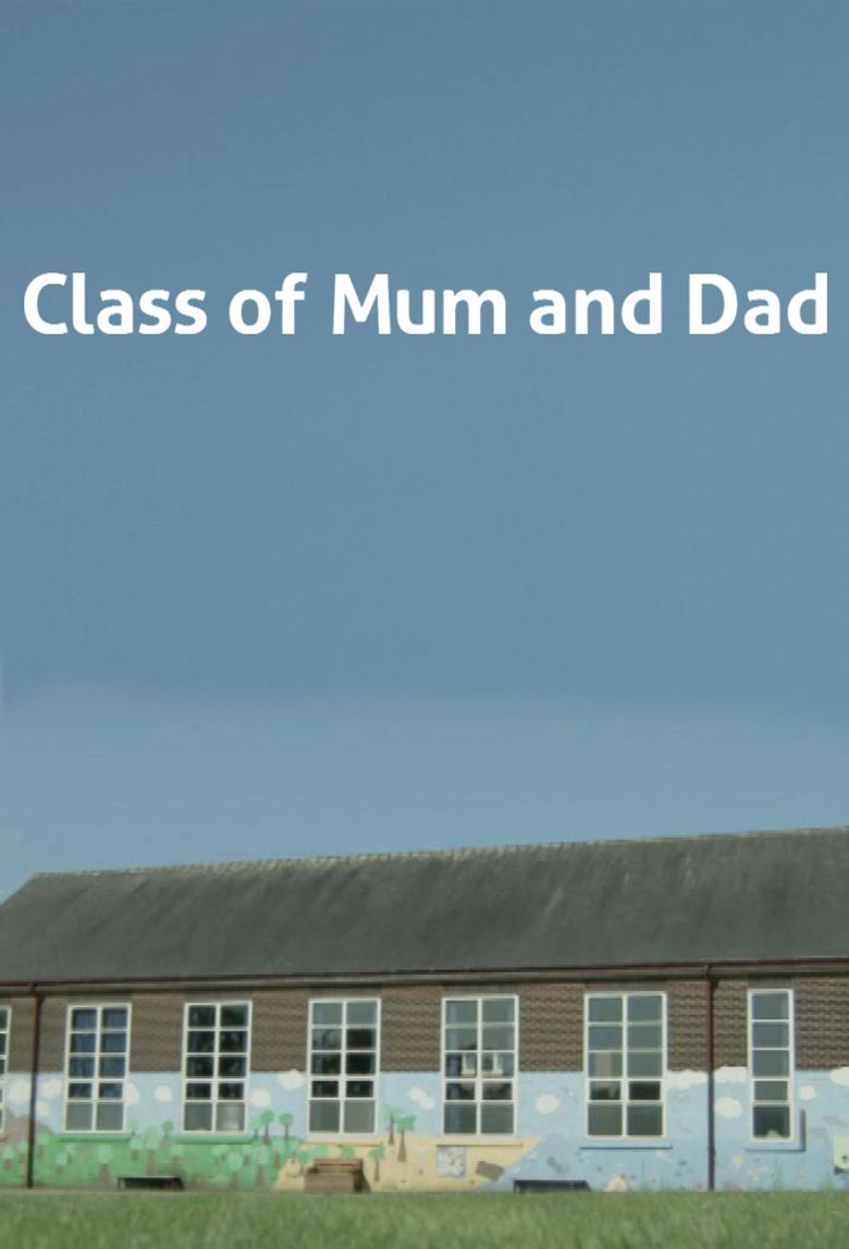 Class of Mum and Dad Poster
