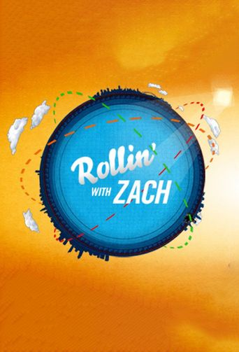 Rollin' with Zach Poster