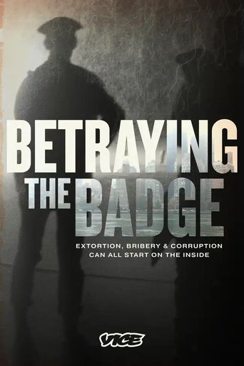 Betraying the Badge Poster