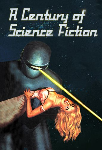 A Century of Science Fiction Poster