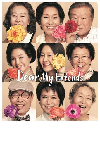 Dear My Friends Poster