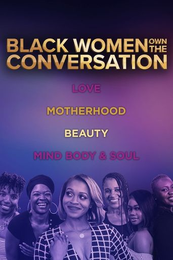 OWN Spotlight: Black Women OWN the Conversation Poster