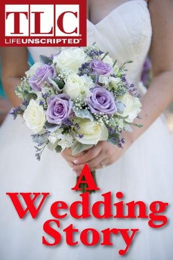 A Wedding Story Poster