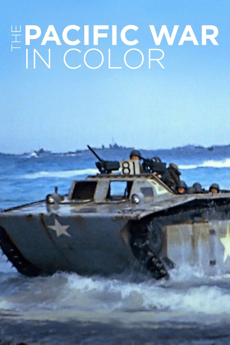 The Pacific War in Color Poster