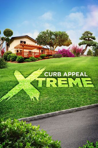 Curb Appeal Xtreme Poster