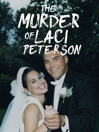 The Murder of Laci Peterson Poster