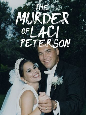 Watch The Murder of Laci Peterson