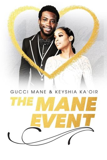 Gucci Mane & Keyshia Ka'oir: The Mane Event Poster