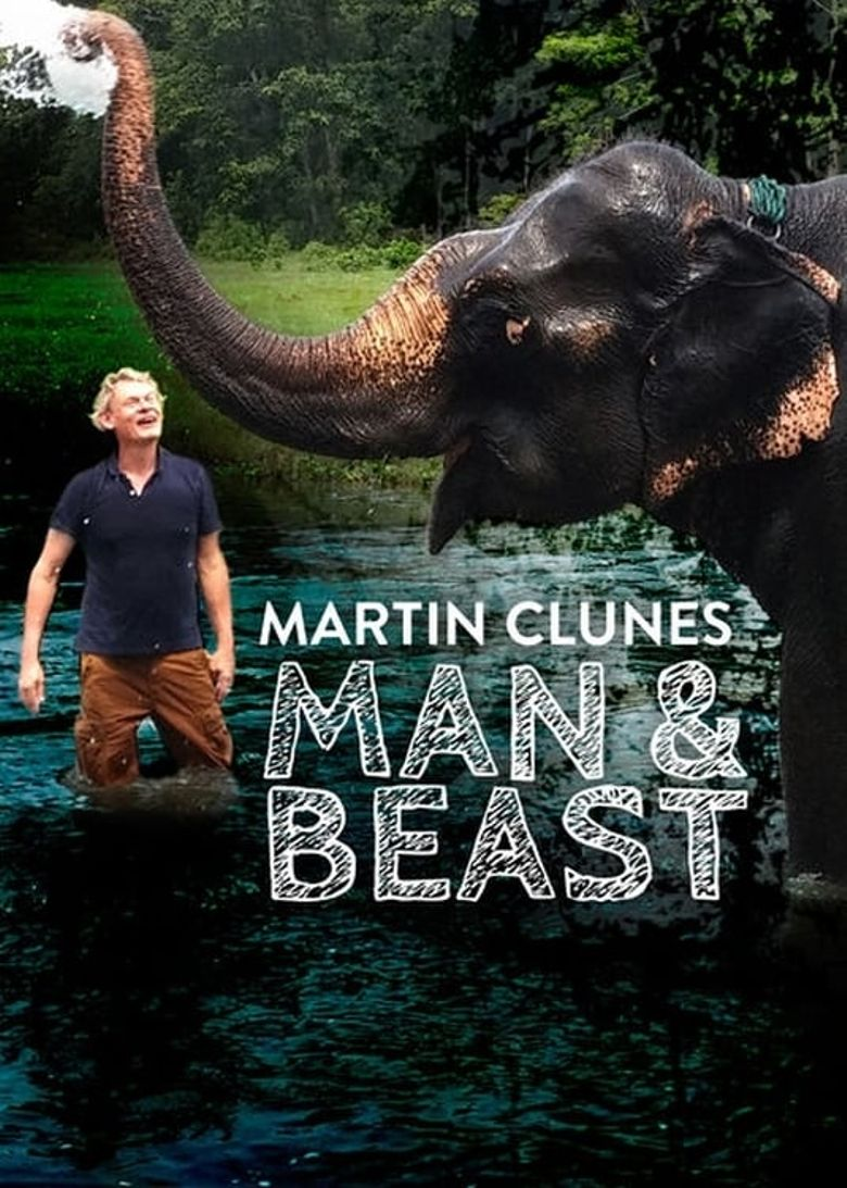 Man & Beast with Martin Clunes Poster